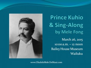 March 26 Prince Kuhio Day program