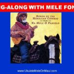 Sing-Along with Mele Fong